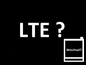 Wechsel mehr LTE Datenvolumen